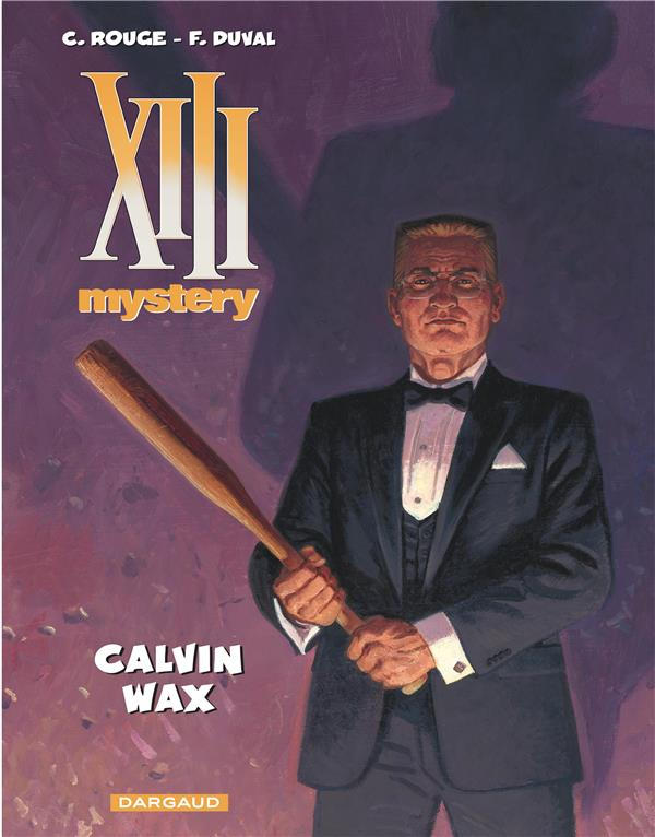 XIII MYSTERY T10 CALVIN WAX Duval Fred Dargaud